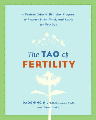 The Tao of Fertility By Ni, Daoshing/ Herko, Dana