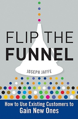 Flip the Funnel By Jaffe, Joseph